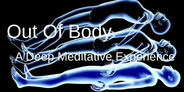 out of body meditation